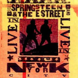 Live In New York City - Bruce Springsteen & The E-Street Band