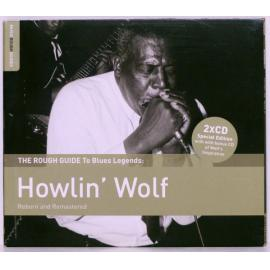 The Rough Guide to Blues Legends: Howlin' Wolf Reborn and Remastered - Howlin' Wolf