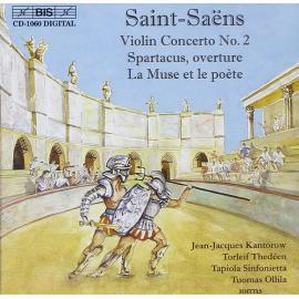 Violin Concerto No. 2; Spartacus, Overture; La Muse Et Le Poète - Camille Saint-Saëns