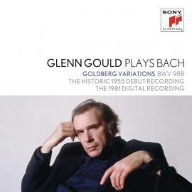 Glenn Gould Plays Bach: Goldberg Variations BWV 988 - The Historic 1955 Debut Recording / The 1981 Digital Recording - Johann Sebastian Bach