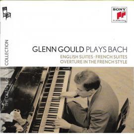 Glenn Gould Plays Bach: The English Suites & The French Suites - Johann Sebastian Bach
