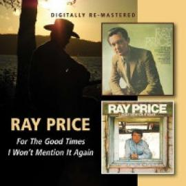 For The Good Times / I Won't Mention It Again - Ray Price