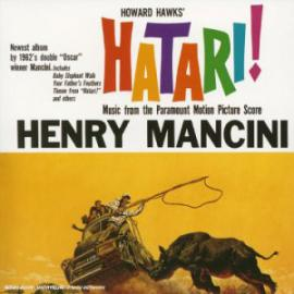 Hatari! (Music From The Motion Picture Score) - Henry Mancini