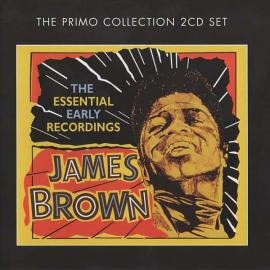 The Essential Early Recordings - James Brown