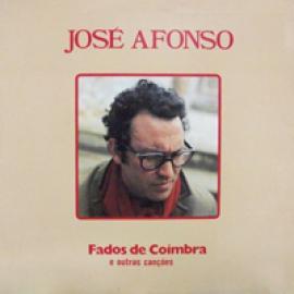 FADOS DE COIMBRA E OUTRAS CANÇOES - José Afonso