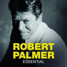 Essential - Robert Palmer