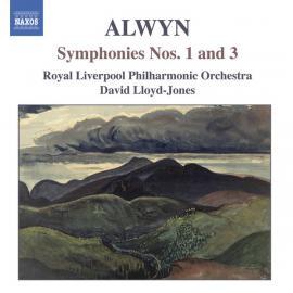 Symphonies Nos. 1 And 3 - William Alwyn