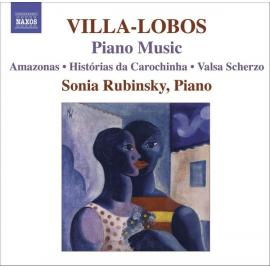 Piano Music 7 (Amazonas • Histórias Da Carochinha •  Valsa Scherzo) - Heitor Villa-Lobos