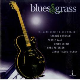 Blues & Grass - The 52nd Street Blues Project