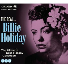The Real... Billie Holiday (The Ultimate Collection) - Billie Holiday