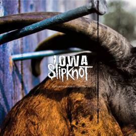 Iowa - Slipknot