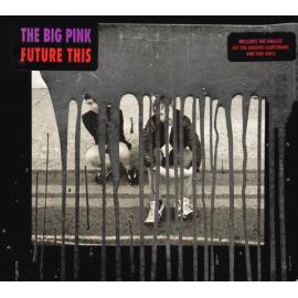 Future This - The Big Pink