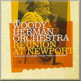 Reunion At Newport - Woody Herman And His Orchestra