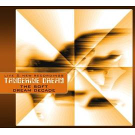 The Soft Dream Decade - Tangerine Dream