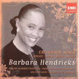 Orchestral Songs - Barbara Hendricks