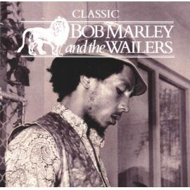 Classic Bob Marley And The Wailers - Bob Marley & The Wailers