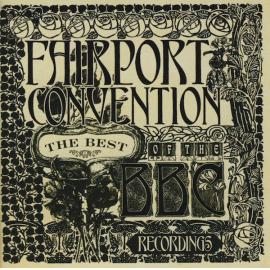 The Best Of The BBC Recordings - Fairport Convention