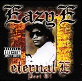 Eternal E • Best Of - Eazy-E