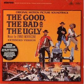 The Good, The Bad And The Ugly (Original Motion Picture Soundtrack - Extended Version) - Ennio Morricone