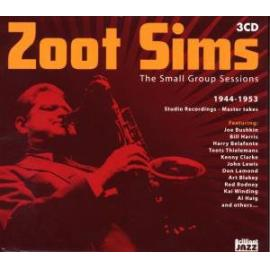 The Small Group Sessions 1944-1953 - Zoot Sims