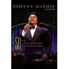 Gold - 50th Anniversary Celebration - Johnny Mathis