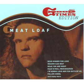The Meat Loaf Collection (Good Times Edition) - Meat Loaf