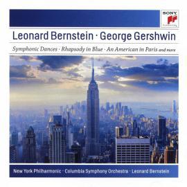 Symphonic Dances - Rhapsody In Blue - An American In Paris And More - Leonard Bernstein