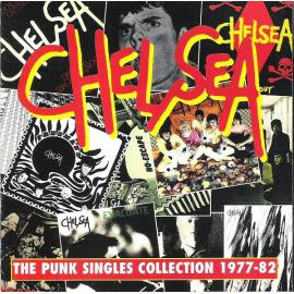 The Punk Singles Collection 1977-82 - Chelsea