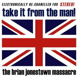 Take It From The Man! - The Brian Jonestown Massacre