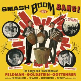 Smash Boom Bang! (The Songs And Productions Of Feldman-Goldstein-Gottehrer) - Various Production