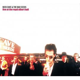 Live At The Royal Albert Hall - Nick Cave & The Bad Seeds