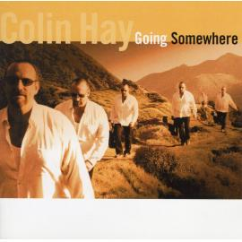 Going Somewhere - Colin Hay