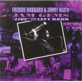 "Jam Gems ""Live"" At The Left Bank - Freddie Hubbard"