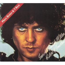 Zinc Alloy And The Hidden Riders Of Tomorrow - Marc Bolan