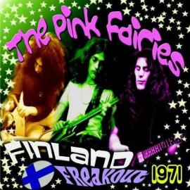 Finland Freakout 1971 - The Pink Fairies