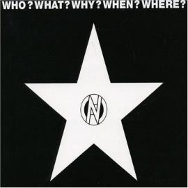 Who? What? Why? When? Where? - Various Production