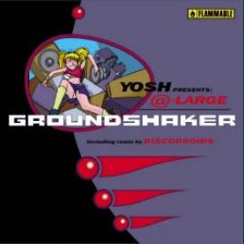 Groundshaker - Yosh