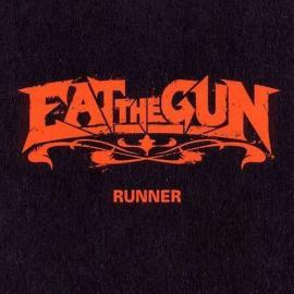 Runner  - Eat The Gun