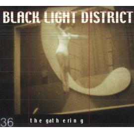 Black Light District - The Gathering