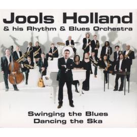Swinging The Blues Dancing The Ska - Jools Holland And His Rhythm & Blues Orchestra