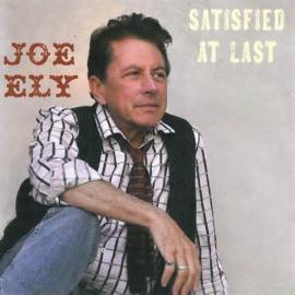 Satisfied At Last - Joe Ely