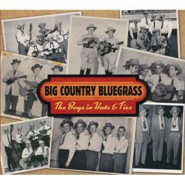 The Boys In Hats & Ties - Big Country Bluegrass
