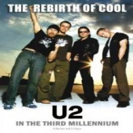 REBIRTH OF COOL - U2