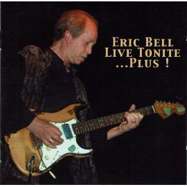 Live Tonite ... Plus! - Eric Bell