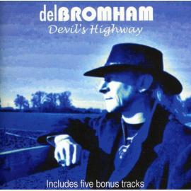 Devil's Highway - Del Bromham