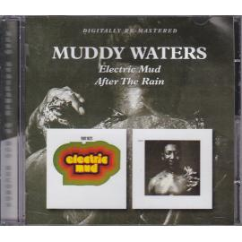 Electric Mud / After The Rain - Muddy Waters