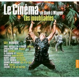 Le Cinéma De Bach à Wagner : Les Inoubliables - Artist Unknown