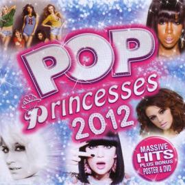 Pop Princesses 2012 - Various Production