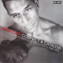Conflict & Catalysis (Productions & Arrangements 1966-2006) - John Cale