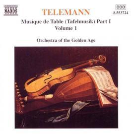Musique De Table (Tafelmusik) Part 1 Volume 1 - Georg Philipp Telemann